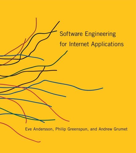 Software Engineering for Internet Applications   2006 9780262511919 Front Cover