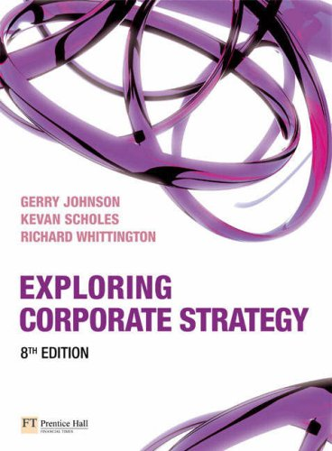 Exploring Corporate Strategy  8th 2008 9780273711919 Front Cover