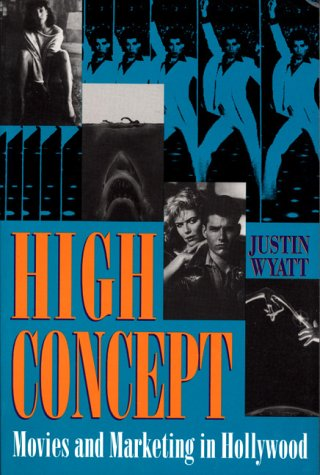 High Concept Movies and Marketing in Hollywood  1994 edition cover