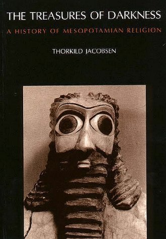 Treasures of Darkness A History of Mesopotamian Religion N/A edition cover