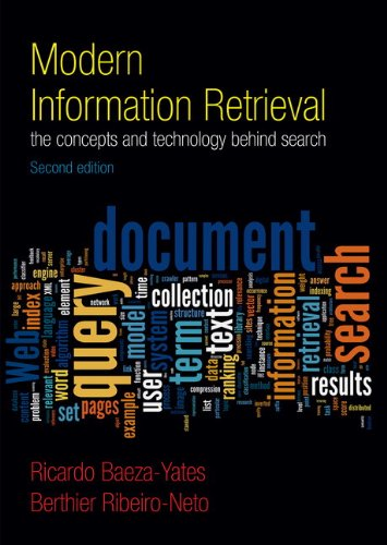 Modern Information Retrieval The Concepts and Technology Behind Search 2nd 2011 (Revised) edition cover
