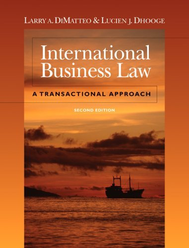 International Business Law A Transactional Approach 2nd 2006 (Revised) edition cover