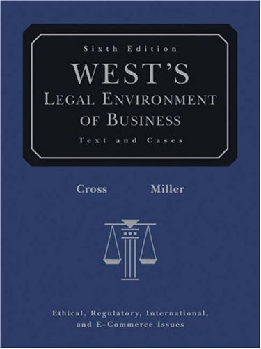 West's Legal Environment of Business (with Online Business Guide)  6th 2007 (Revised) edition cover