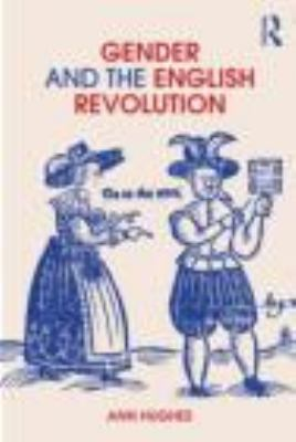 Gender and the English Revolution   2012 edition cover