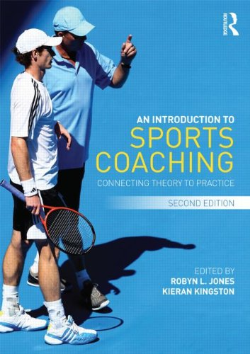 Introduction to Sports Coaching Connecting Theory to Practice 2nd 2013 edition cover