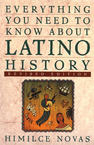 Everything You Need to Know about Latino History   1998 (Revised) edition cover