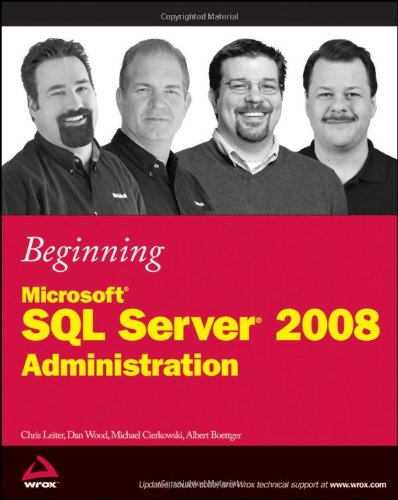 Beginning Microsoft SQL Server 2008 Administration   2009 edition cover
