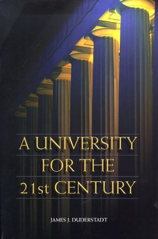University for the 21st Century   1999 9780472110919 Front Cover