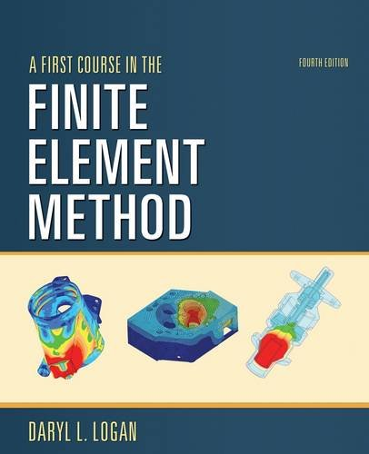 First Course in the Finite Element Method  4th 2011 edition cover
