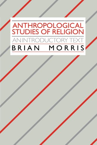 Anthropological Studies of Religion An Introductory Text  1987 9780521339919 Front Cover