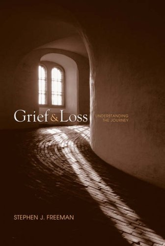 Grief and Loss Understanding the Journey  2005 edition cover