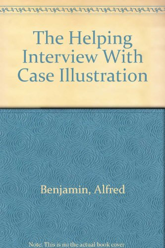 The Helping Interview With Case Illustration: 1st 2001 edition cover