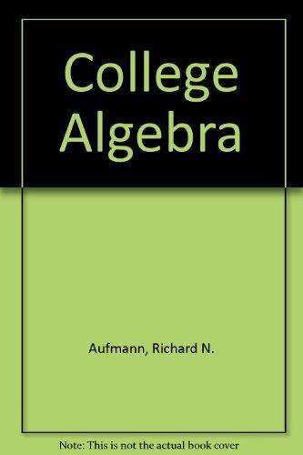 College Algebra 4th 2002 9780618235919 Front Cover
