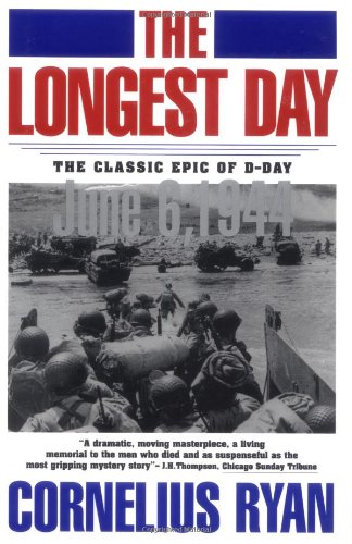 Longest Day The Classic Epic of D-Day  1987 (Reprint) edition cover
