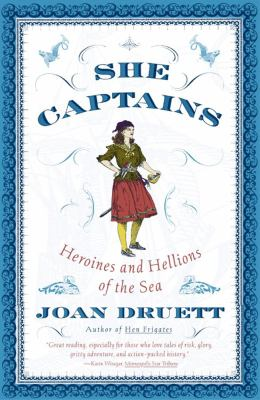 She Captains Heroines and Hellions of the Sea  2001 9780684856919 Front Cover