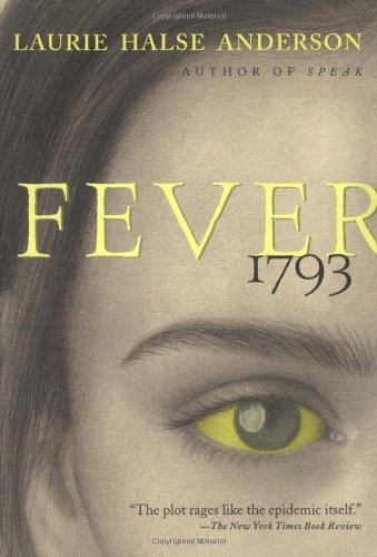Fever 1793   2002 (Reprint) 9780689848919 Front Cover