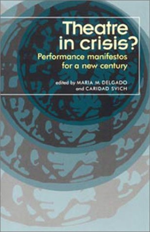 Theatre in Crisis? Performance Manifestos for a New Century  2002 edition cover