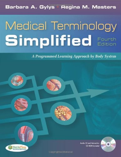 Medical Terminology Simplified A Programmed Learning Approach by Body Systems 4th 2010 (Revised) edition cover