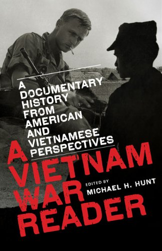 Vietnam War Reader A Documentary History from American and Vietnamese Perspectives  2010 edition cover