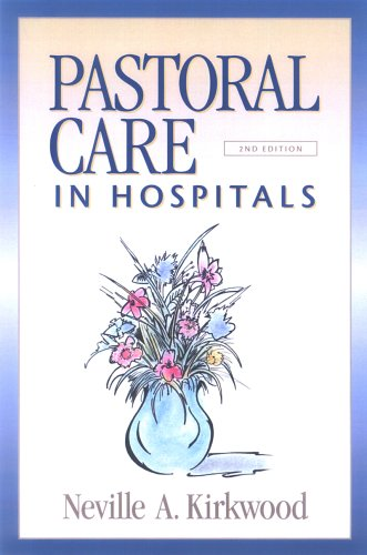 Pastoral Care in Hospitals  2nd 2005 (Revised) edition cover