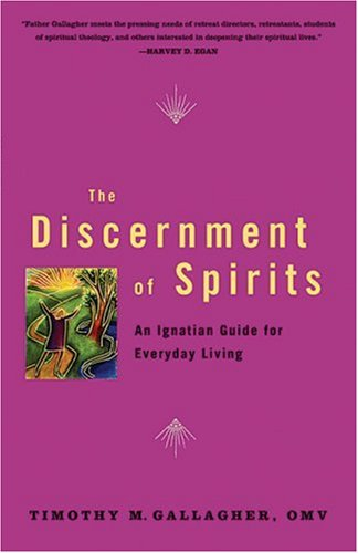 Discernment of Spirits An Ignatian Guide for Everyday Living  2005 edition cover