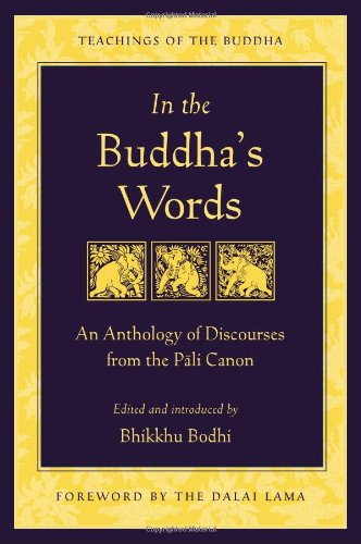 In the Buddha's Words An Anthology of Discourses from the Pali Canon  2005 edition cover