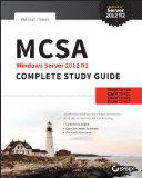 MCSA Windows Server 2012 R2 Complete Study Guide Exams 70-410, 70-411, 70-412, and 70-417 2nd 2015 9781118859919 Front Cover