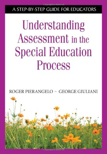 Understanding Assessment in the Special Education Process A Step-by-Step Guide for Educators  2008 edition cover