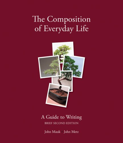 Composition of Everyday Life A Guide to Writing 2nd 2007 (Revised) edition cover