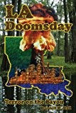 Doomsday Terror on the Bayou N/A 9781492357919 Front Cover