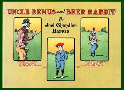 Uncle Remus and Brer Rabbit  Reprint 9781557094919 Front Cover