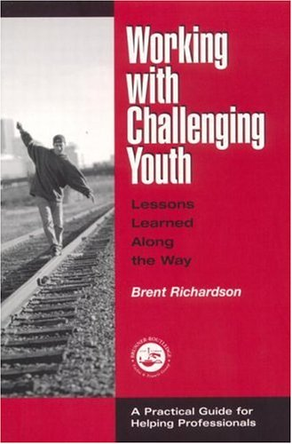 Working with Challenging Youth Lessons Learned along the Way  2001 edition cover