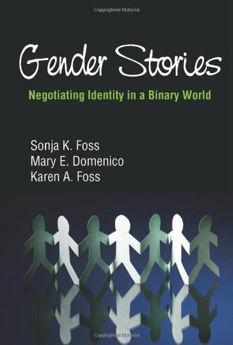 Gender Stories Negotiating Identity in a Binary World  2013 edition cover
