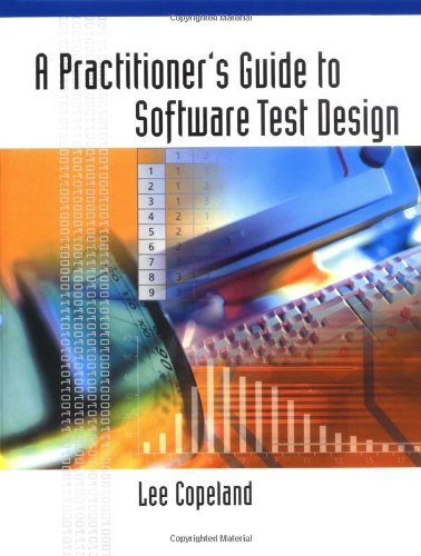 Practitioner's Guide to Software Test Design   2003 edition cover