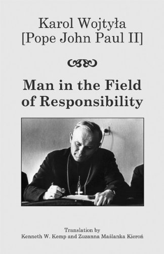 Man in the Field of Responsibility   2011 9781587314919 Front Cover