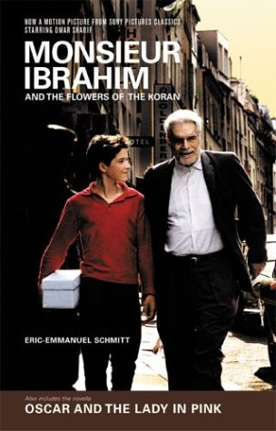 Monsieur Ibrahim and Flowers of the Koran And Oscar and the Lady in Pink  2004 9781590510919 Front Cover