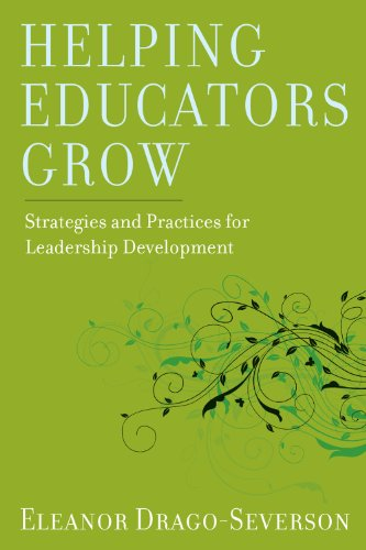 Helping Educators Grow Strategies and Practices for Leadership Development  2012 edition cover