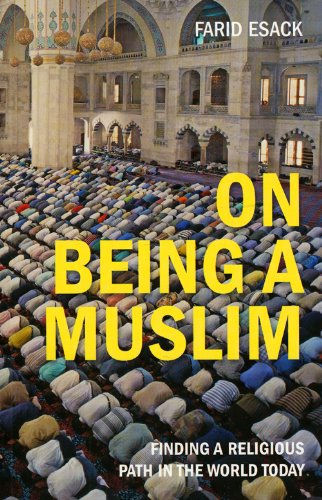 On Being a Muslim Finding a Religious Path in the World Today  2009 edition cover