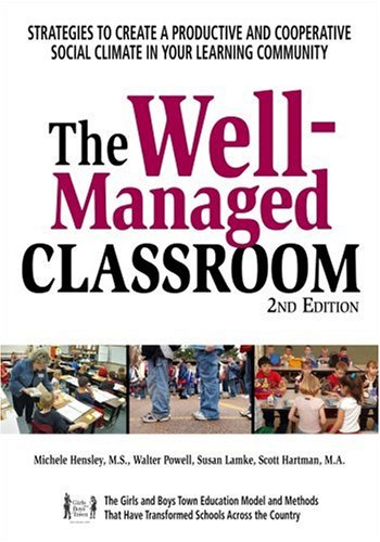 Well-Managed Classroom Strategies to Create a Productive and Cooperative Social Climate in Your Learning Community 2nd edition cover