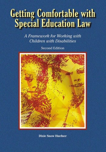 Getting Comfortable with Special Education Law : A Framework for Working with Children with Disabilities 2nd 2006 edition cover