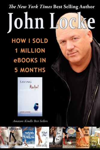 How I Sold 1 Million eBooks in 5 Months   2011 9781935670919 Front Cover