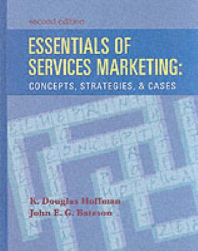 Essentials of Services Marketing Concepts, Strategies and Cases 2nd 2002 9780030288920 Front Cover