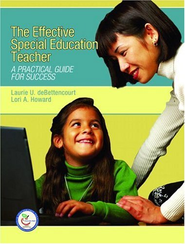 Effective Special Education Teacher A Practical Guide for Success  2007 (Teachers Edition, Instructors Manual, etc.) edition cover
