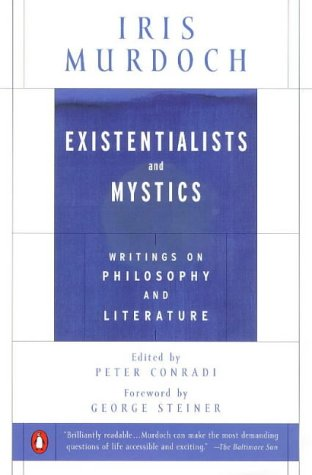 Existentialists and Mystics Writings on Philosophy and Literature  1997 edition cover