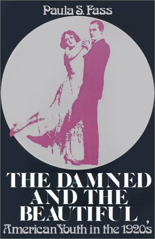 Damned and the Beautiful American Youth in the 1920's  1977 edition cover