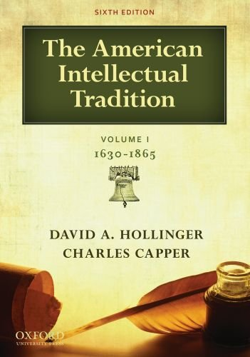 American Intellectual Tradition, 1630-1865  6th 2011 edition cover