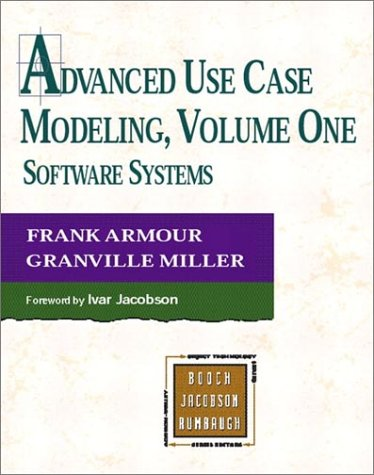Advanced Use Case Modeling Software Systems  2001 9780201615920 Front Cover