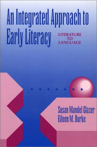 Integrated Approach to Early Literacy Literature to Language 1st 1994 9780205141920 Front Cover