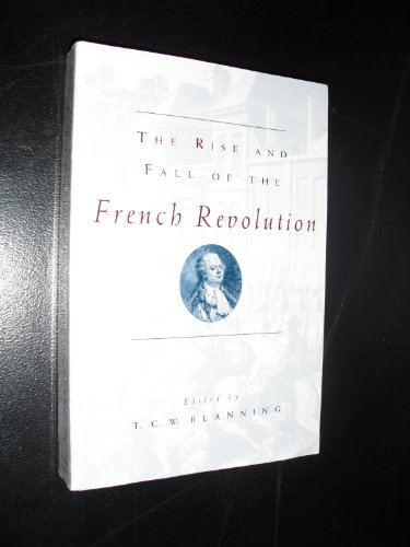 Rise and Fall of the French Revolution   1996 9780226056920 Front Cover