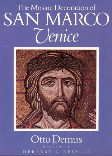 Mosaic Decoration of San Marco, Venice   1988 9780226142920 Front Cover